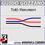 Totò Merumeni   Guido Gustavo Gozzano