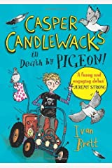 Casper Candlewacks in Death by Pigeon! by Ivan Brett(2011-04-01) Paperback