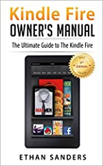 Wasting your free time 'figuring out' your Kindle Fire? Spend less time on techie details and more time enjoying your device!  ★ Read This Book for FREE on Kindle Unlimited - Download Now! ★This is a comprehensive guide that is aimed a...