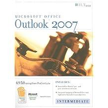 Outlook 2007: Intermediate + CertBlaster, Student Manual