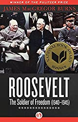 Roosevelt: The Soldier of Freedom (1940-1945)