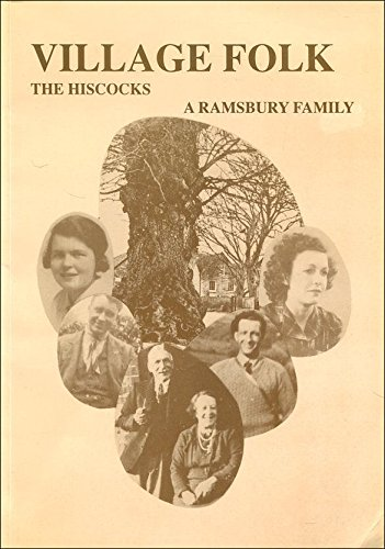 Village Folk: The Hiscocks, a Ramsbury Family