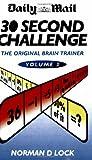 30 Second Challenge, Norman D. Lock, 1844546756
