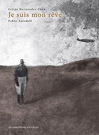 Je suis mon rêve par Pablo Auladell