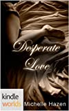 the vampire diaries desperate love kindle worlds novella the desperate love trilogy book 1