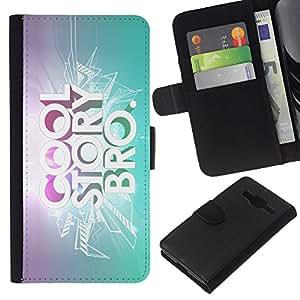 KLONGSHOP // Tirón de la caja Cartera de cuero con ranuras para tarjetas - Historia fresca Cita Slogan Bling Cita brillante - Samsung Galaxy Core Prime //
