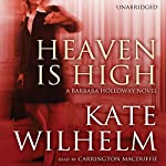 Heaven Is High: A Barbara Holloway Novel | Kate Wilhelm
