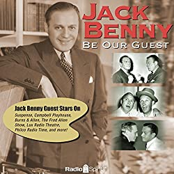 Jack Benny: Be Our Guest