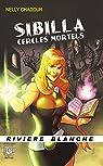 Sibilla : Cercles Mortels par Chadour