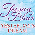 Yesterday's Dreams | Jessica Blair