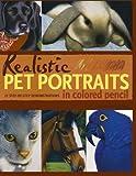 Realistic Pet Portraits in Colored Pencil