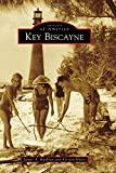 Key Biscayne, James A. Kushlan and Kirsten Hines, 1467113220