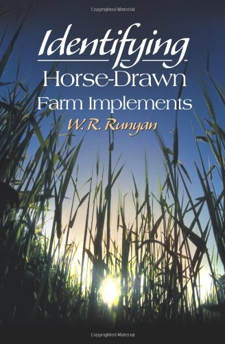 Horse Drawn Farm - Identifying Horse-Drawn Farm Implements