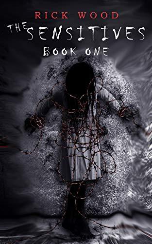 The Sensitives: A Paranormal Horror Novel