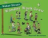 The Weber Street Wonder Work Crew, Maxwell Newhouse, 0887769136