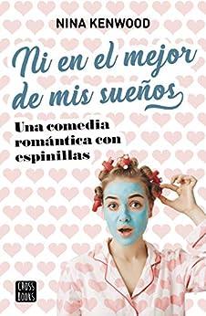 Ni en el mejor de mis sueños (Spanish Edition) de [Kenwood, Nina]