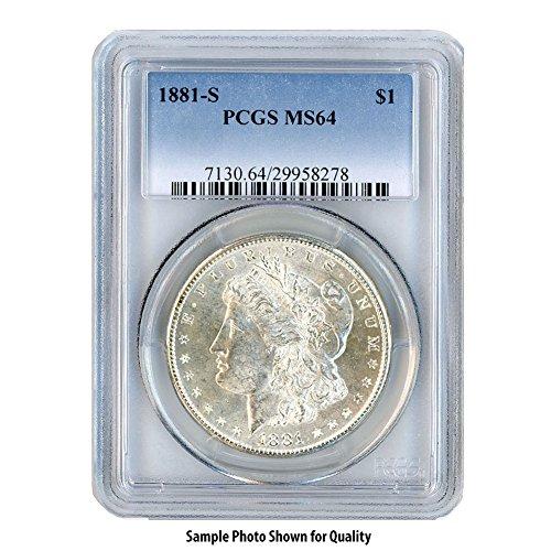 1881 S Morgan Silver Dollar $1 MS64 PCGS
