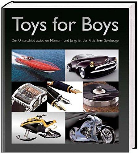 Toys for Boys: Der Unterschied zwischen Männern und Jungs ist der Preis ihrer Spielzeuge