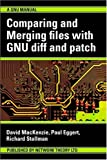 img - for Comparing and Merging Files with GNU diff and patch book / textbook / text book