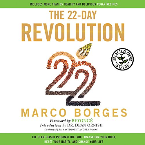 The 22-Day Revolution: The Plant-Based Program That Will Transform Your Body, Reset Your Habits, and Change Your Life by Blackstone Audio, Inc.