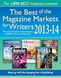 The Best of the Magazine Markets for Writers 2013, Editor, Susan M. Tierney, 1889715697