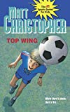 Top Wing (Matt Christopher Sports Classics)