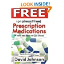 Free (or Almost Free) Prescription Medications; Where and How to Get Them