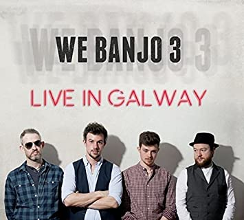 Image result for we banjo 3 live in galway