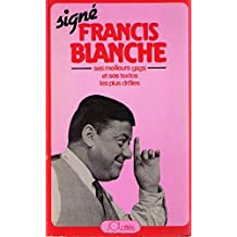 Signe francis blanche