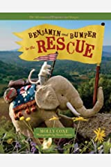 Benjamin and Bumper to the Rescue (The Adventures of Benjamin and Bumper) Hardcover