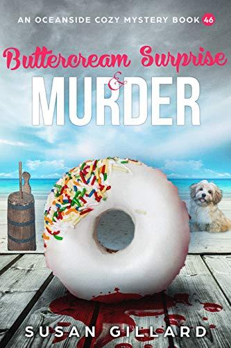 Buttercream Surprise & Murder: An Oceanside Cozy Mystery Book 46