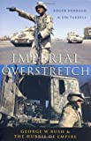 Imperial Overstretch, Roger Burbach and Jim Tarbell, 1842774972