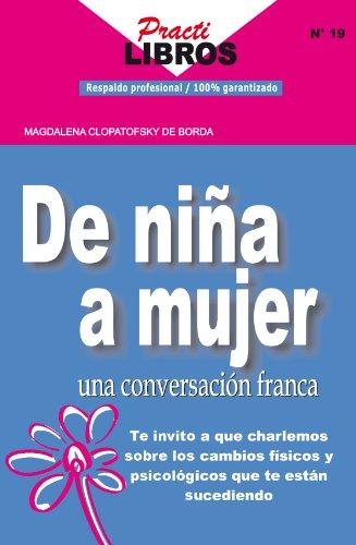 De niña a Mujer una Conversación Franca (Practilibros nº 19) (Spanish Edition)