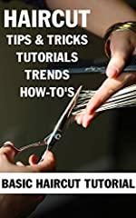 Haircut Tips & Tricks, Tutorials, Trends & How-To's - Basic Haircut TutorialThe ability to cut hair well is built on a structured and formal learning process. Sectioning, using the comb and scissors, and understanding how to achieve b...