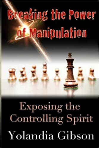 Breaking the Power of Manipulation: Exposing the Controlling Spirit