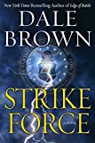 Strike Force: A Novel