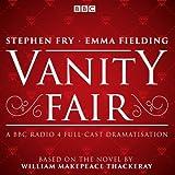 img - for Vanity Fair: BBC Radio 4 Full-Cast Dramatisation book / textbook / text book