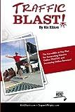 Traffic Blast!, Kit Elliott, 057806698X