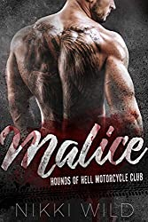 MALICE (A HOUNDS OF HELL MOTORCYCLE CLUB ROMANCE)