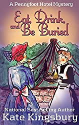 Eat, Drink, and Be Buried (Pennyfoot Hotel Mystery Book 4)