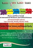 img - for Macro and Micro Trends in International Relations and Political Sciences: International Scientific Conference Lumen 2012. Section: Political Sciences and European Studies (Romanian Edition) book / textbook / text book