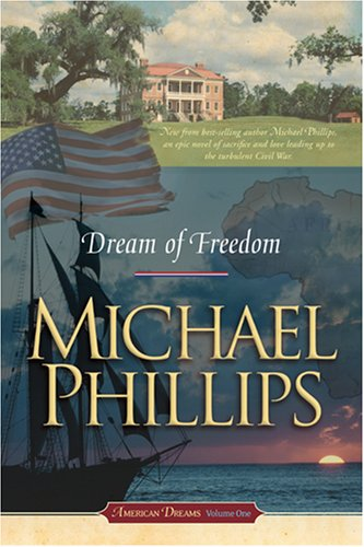 Download Dream of Freedom (American Dreams, Book 1) pdf epub