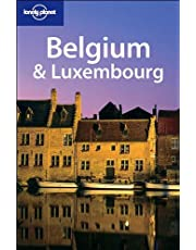 Lonely Planet Belgium & Luxembourg 2nd Ed.: 2nd Edition