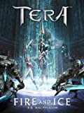 Fire and Ice - A TERA Short Story offers