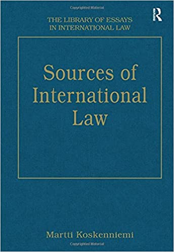 sources of international law the library of essays in  sources of international law the library of essays in international law 1st edition