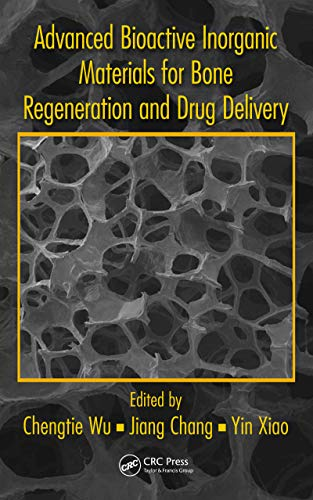 - Advanced Bioactive Inorganic Materials for Bone Regeneration and Drug Delivery