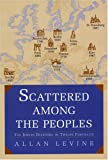 Scattered among the Peoples, Allan Levine, 1585676063