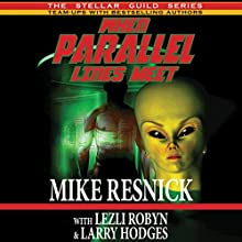 When Parallel Lines Meet Audiobook by Mike Resnick, Larry Hodges, Lezli Robyn Narrated by Peter Udall