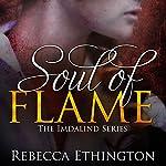 Soul of Flame: Imdalind, Book 4 | Rebecca Ethington