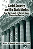 Social Security and the Stock Market 9780880992909